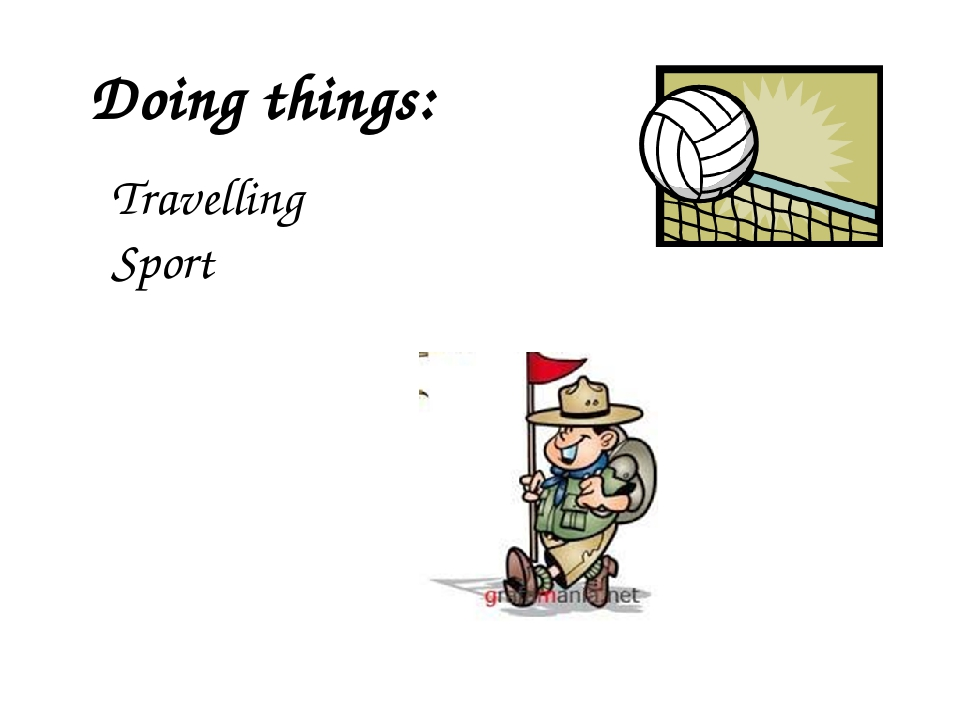 Doing things: Travelling Sport