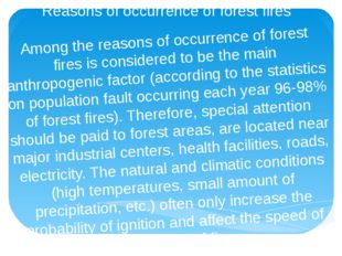 Reasons of occurrence of forest fires Among the reasons of occurrence of fore