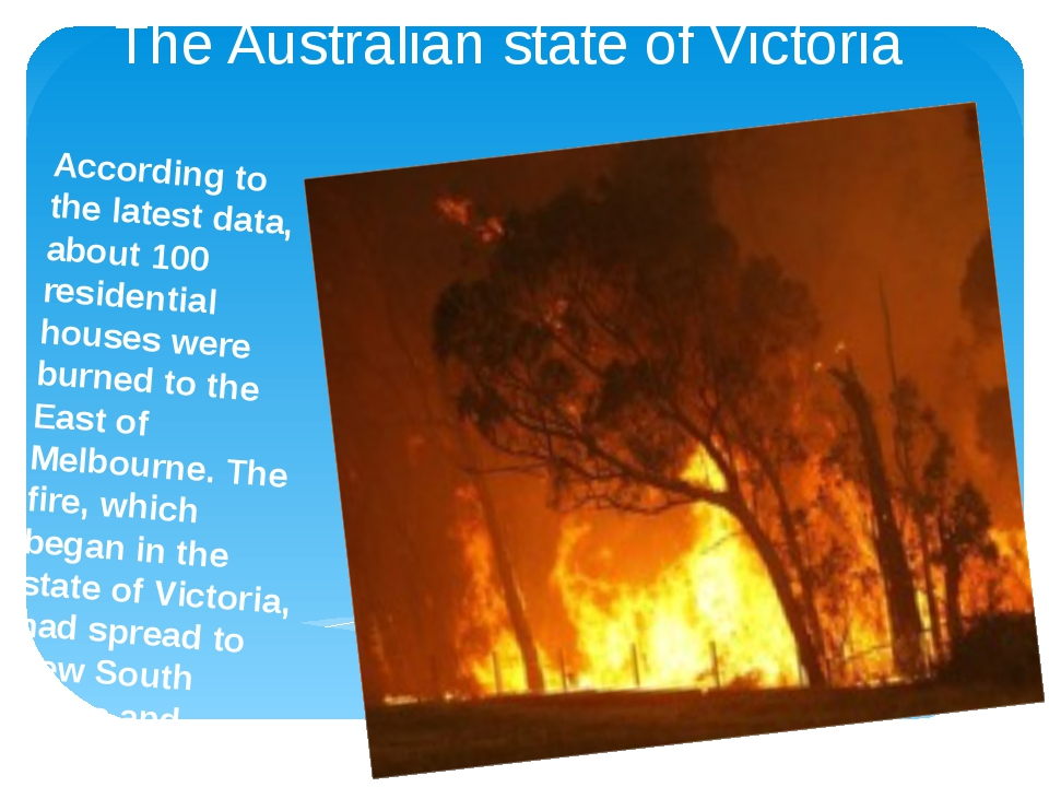 The Australian state of Victoria According to the latest data, about 100 resi...