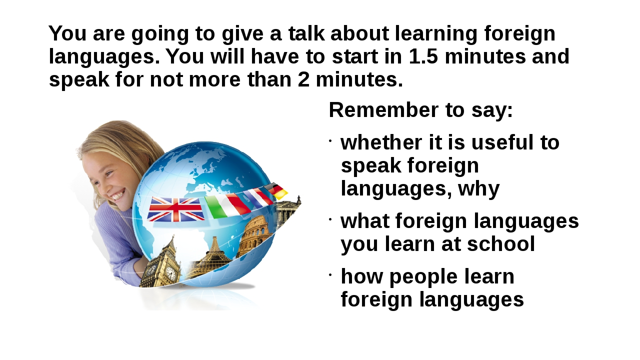 "ways to learn a foreign language A lot of people seem to think that being in a foreign country means that you automatically learn the country's language well perhaps the most prominent people who believe in this ""common-sense truth"" are european parents who pay a lot of money to send their children to language schools in england, expecting that they will come back."