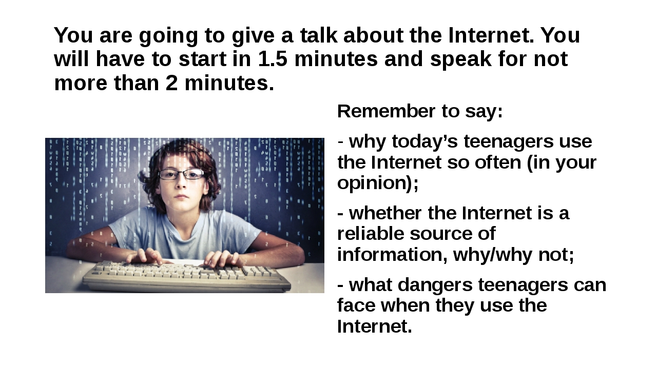 You are going to give a talk about the Internet. You will have to start in 1....
