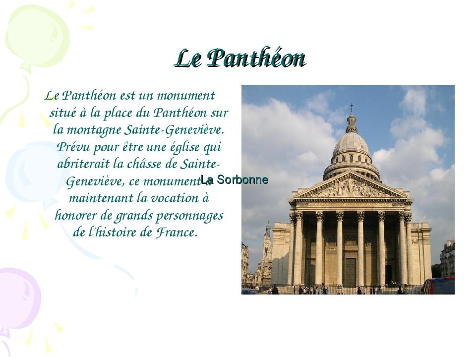 Le Panthéon Le Panthéon est un monument situé à la place du Panthéon sur la m...