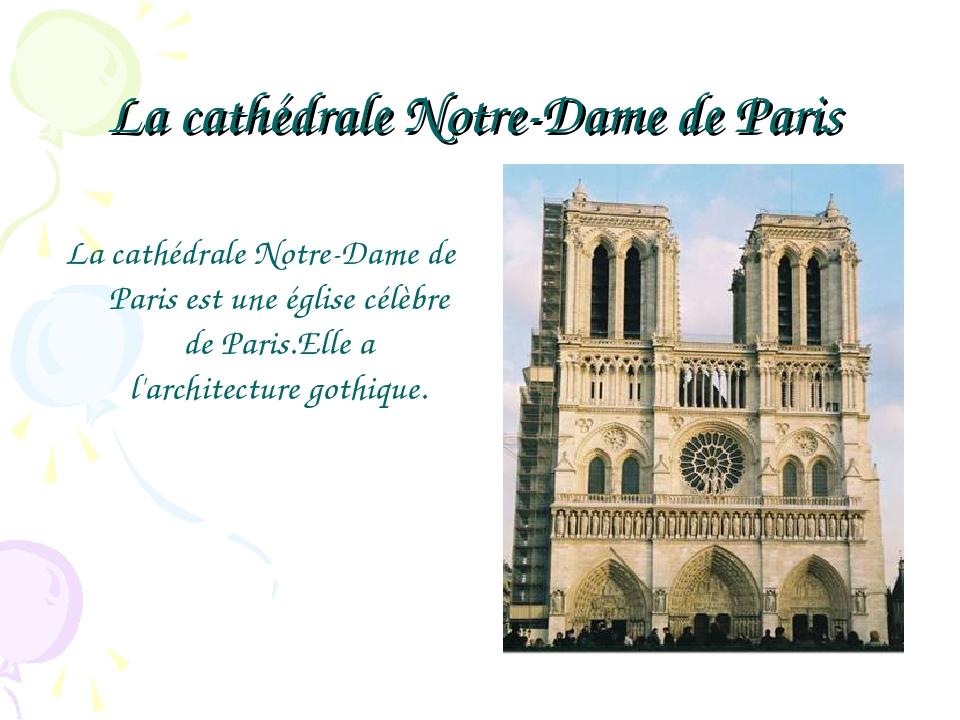 La cathédrale Notre-Dame de Paris La cathédrale Notre-Dame de Paris est une é...