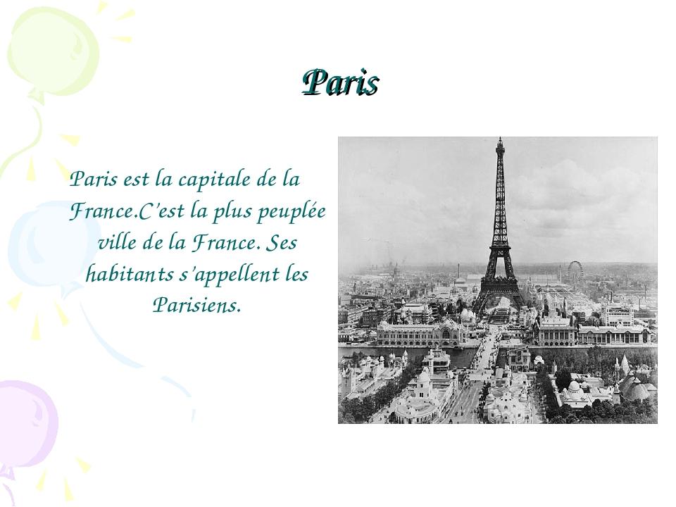 Paris Paris est la capitale de la France.C'est la plus peuplée ville de la Fr...