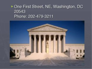 One First Street, NE, Washington, DC 20543 Phone: 202-479-3211
