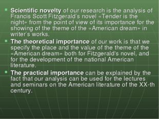 Scientific novelty of our research is the analysis of Francis Scott Fitzgeral