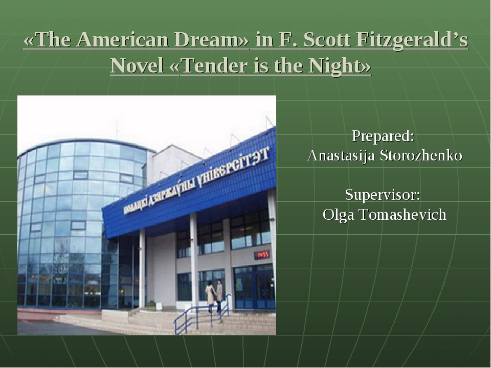 «The American Dream» in F. Scott Fitzgerald's Novel «Tender is the Night» Pre...