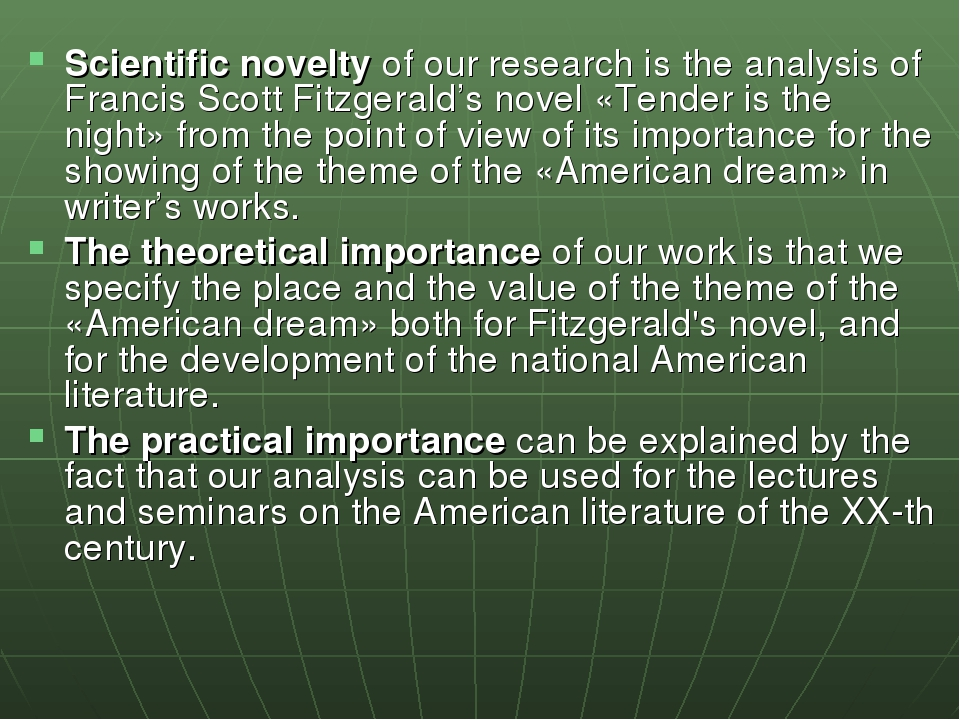 Scientific novelty of our research is the analysis of Francis Scott Fitzgeral...