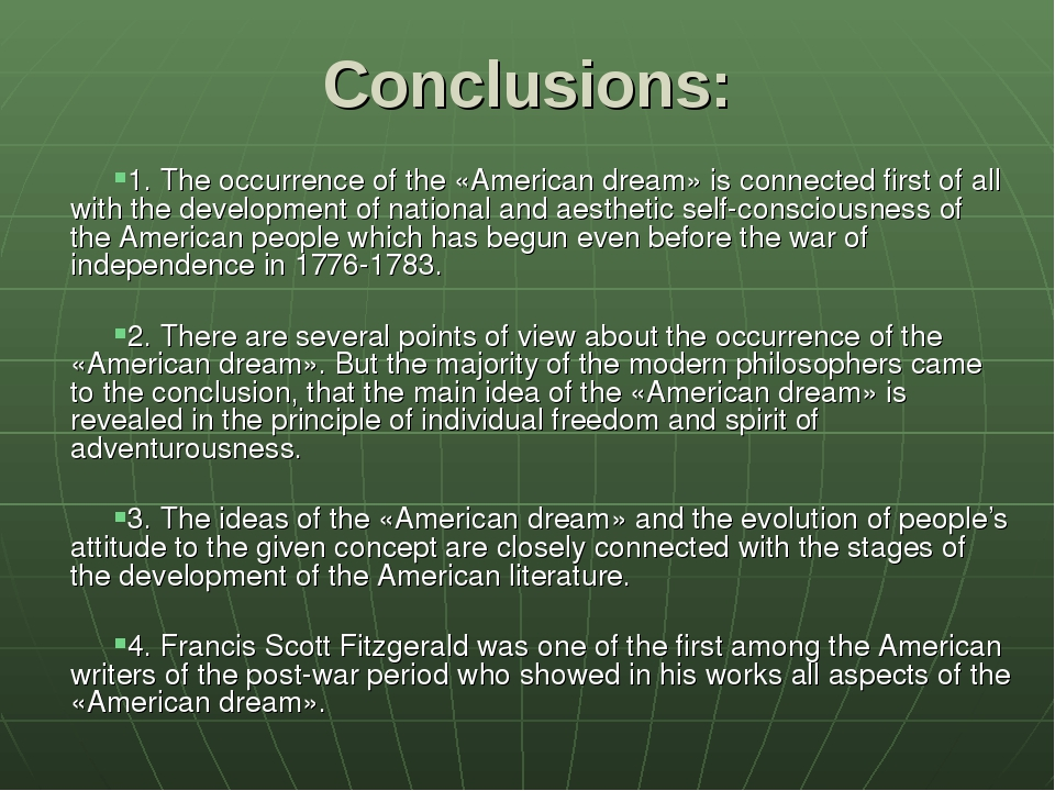 Conclusions: 1. The occurrence of the «American dream» is connected first of...
