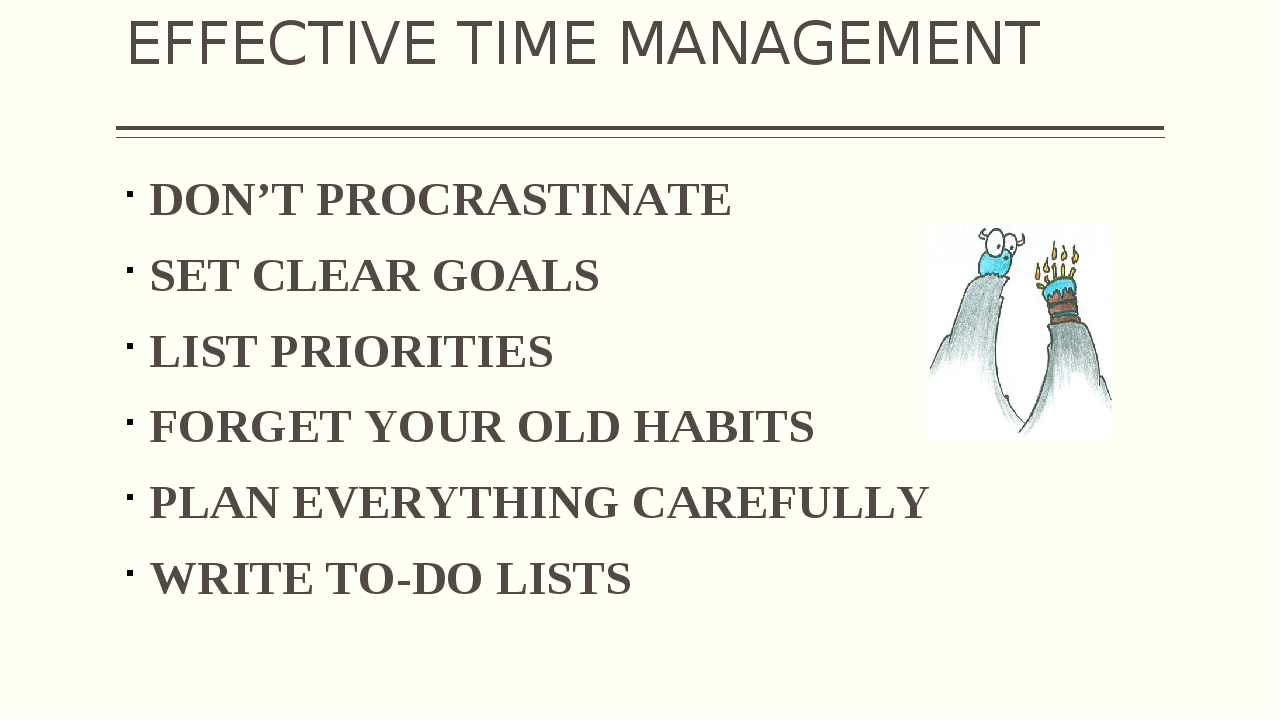 EFFECTIVE TIME MANAGEMENT DON'T PROCRASTINATE SET CLEAR GOALS LIST PRIORITIES...