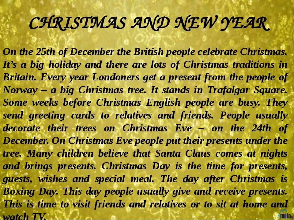 CHRISTMAS AND NEW YEAR On the 25th of December the British people celebrate C...