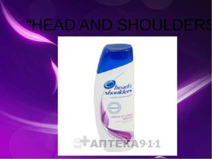 """HEAD AND SHOULDERS"""