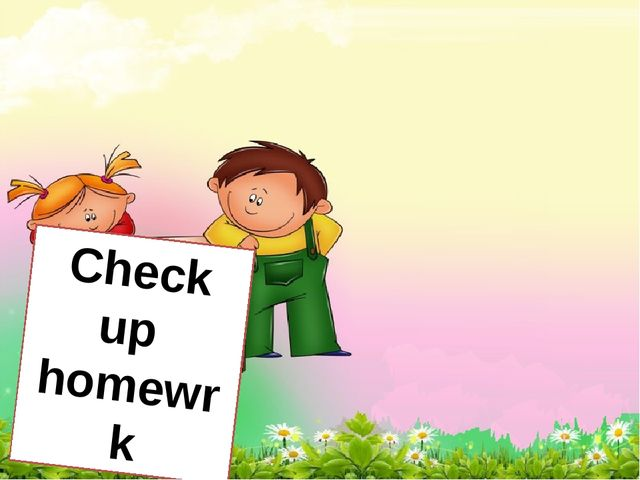 Check up homewrk
