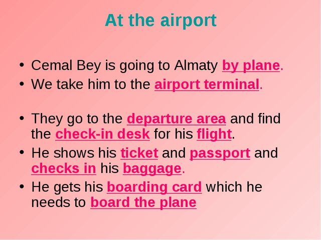 At the airport Cemal Bey is going to Almaty by plane. We take him to the airp...