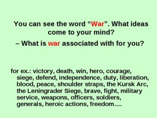 "You can see the word ""War"". What ideas come to your mind? – What is war assoc"