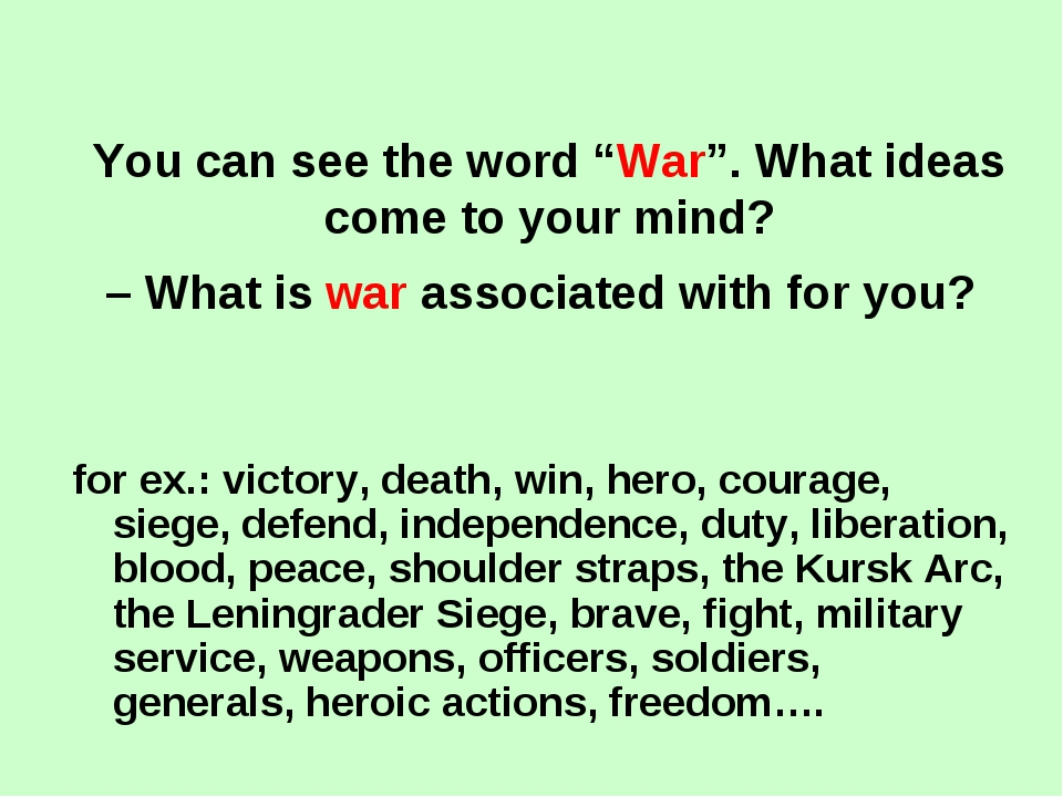 "You can see the word ""War"". What ideas come to your mind? – What is war assoc..."