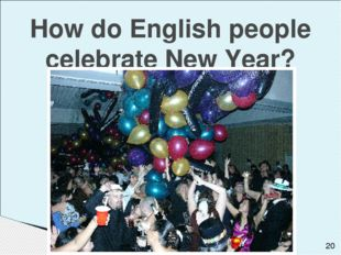 How do English people celebrate New Year?