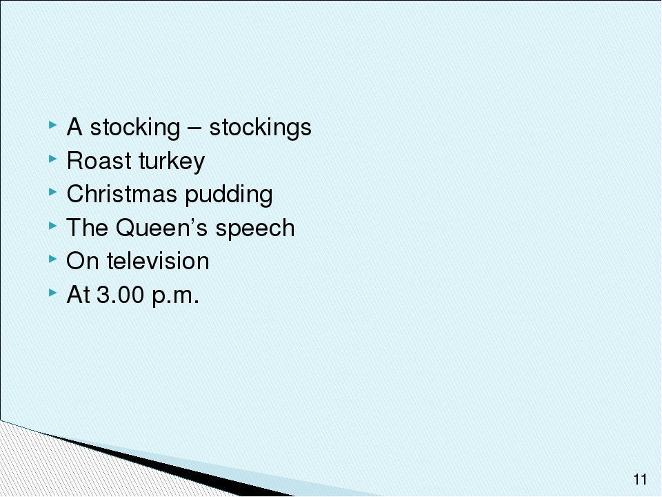 A stocking – stockings Roast turkey Christmas pudding The Queen's speech On t...