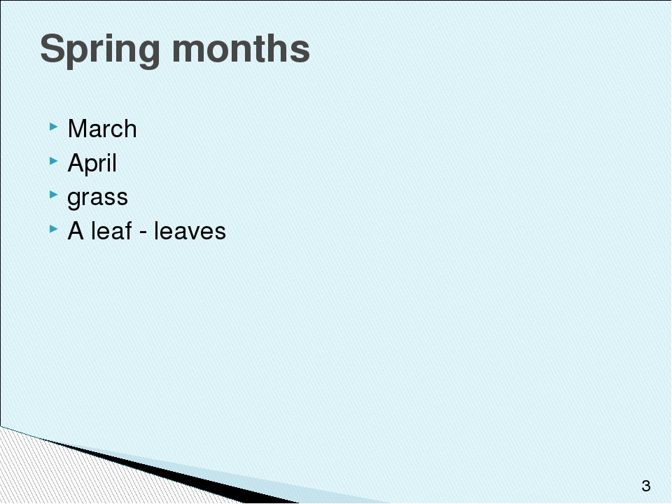 March April grass A leaf - leaves Spring months