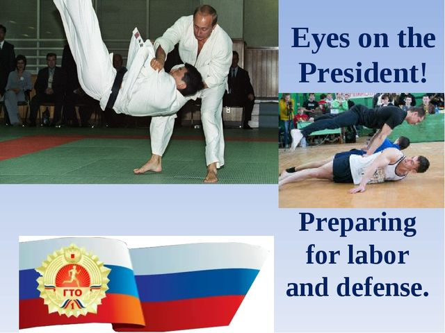 Eyes on the President! Preparing for labor and defense.