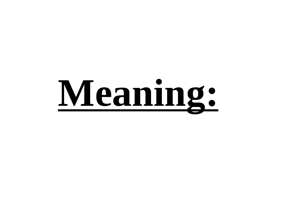 Meaning:
