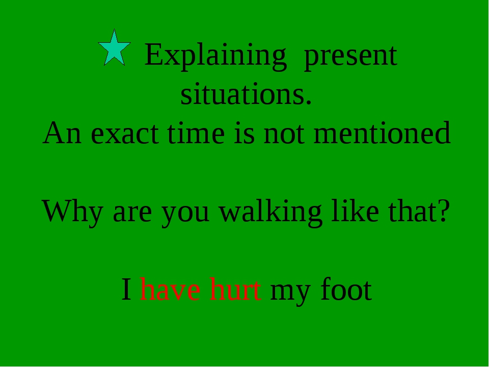 Explaining present situations. An exact time is not mentioned Why are you wa...