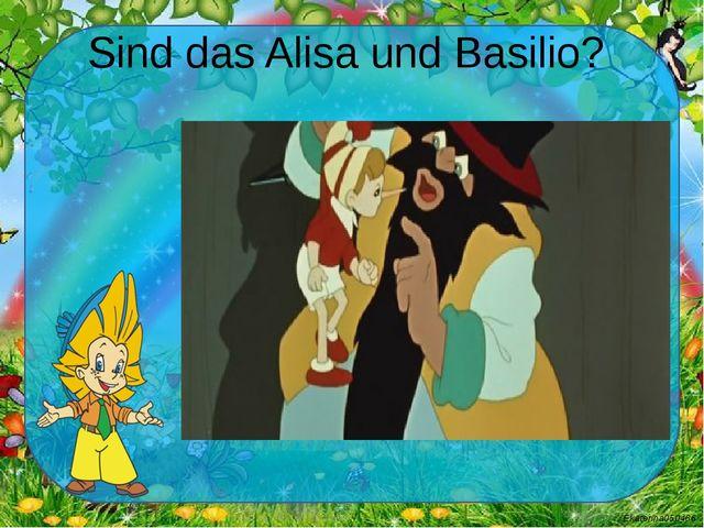 Sind das Alisa und Basilio? Ekaterina050466