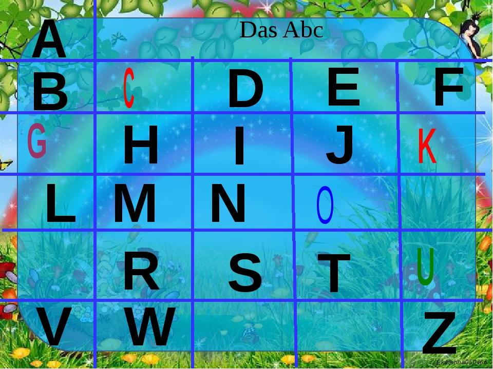 Das Abc A B L M N R T V E F H J D W S I Z Ekaterina050466