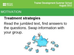 Treatment strategies Read the jumbled text, find answers to the questions. Sw