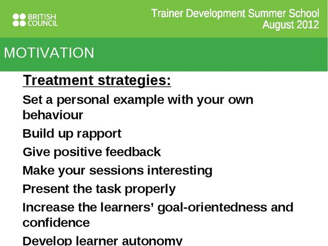 Treatment strategies: Set a personal example with your own behaviour Build up...