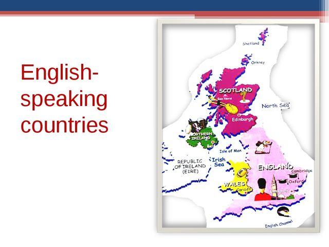 English- speaking countries