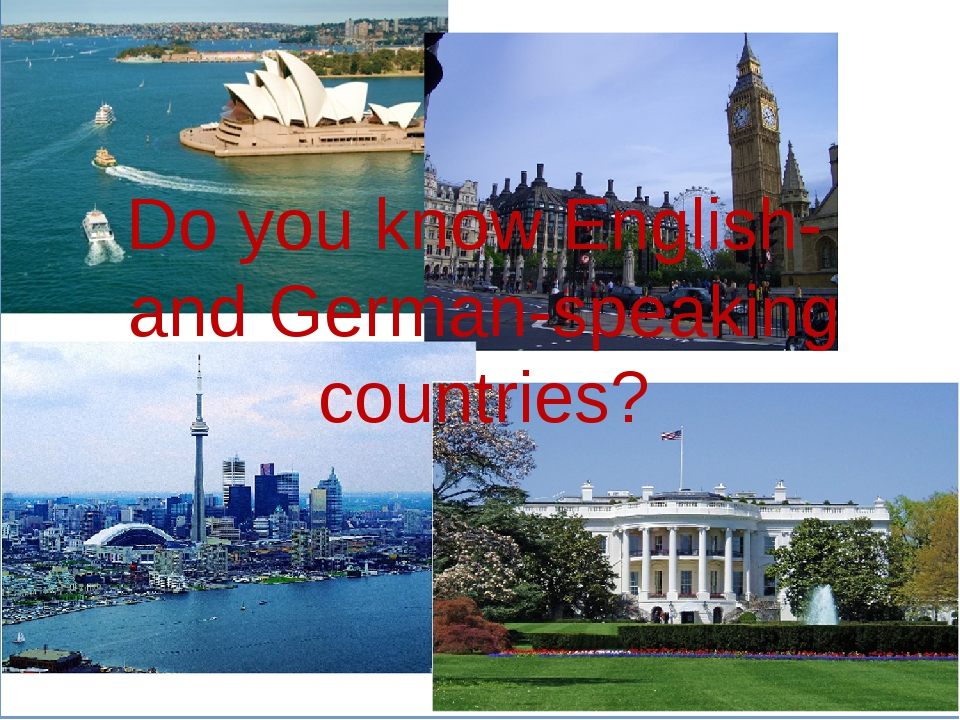 Do you know English- and German-speaking countries?