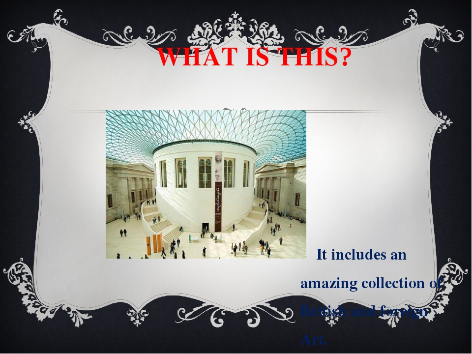WHAT IS THIS? It includes an amazing collection of British and foreign Art....