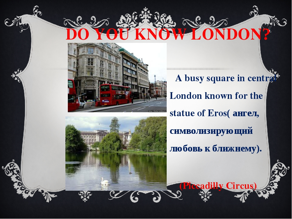 DO YOU KNOW LONDON? A busy square in central London known for the statue of...