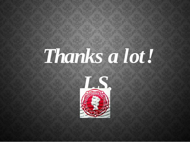 Thanks a lot! I.S.