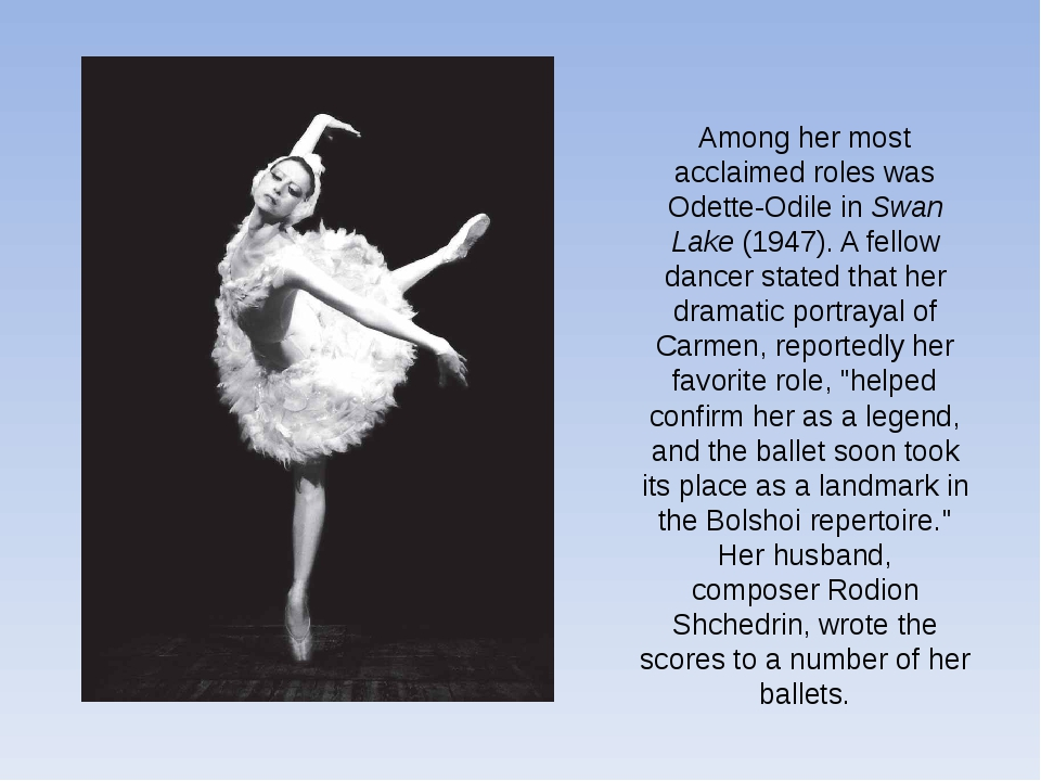 Among her most acclaimed roles was Odette-Odile inSwan Lake(1947). A fellow...