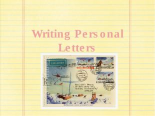 Writing Personal Letters