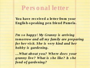 Personal letter You have received a letter from your English-speaking pen fri