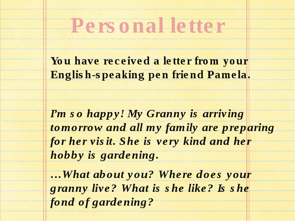 Personal letter You have received a letter from your English-speaking pen fri...