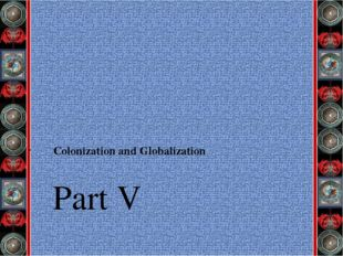 Part V Colonization and Globalization