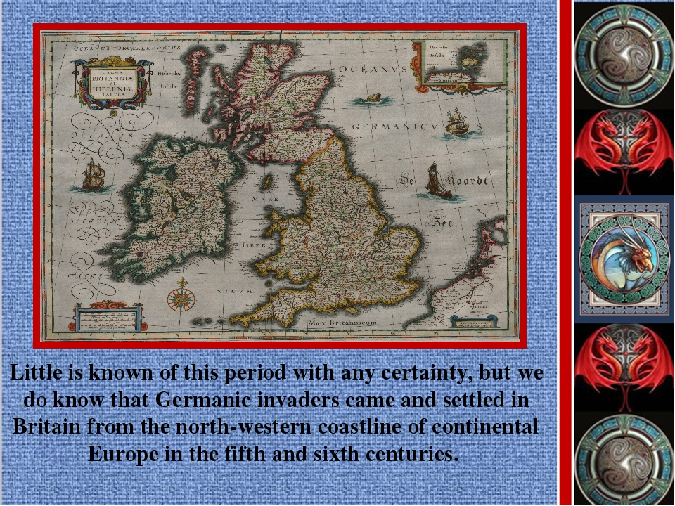 Little is known of this period with any certainty, but we do know that German...