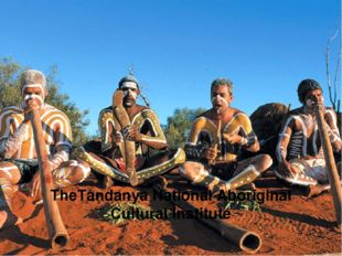 TheTandanya National Aboriginal Cultural Institute