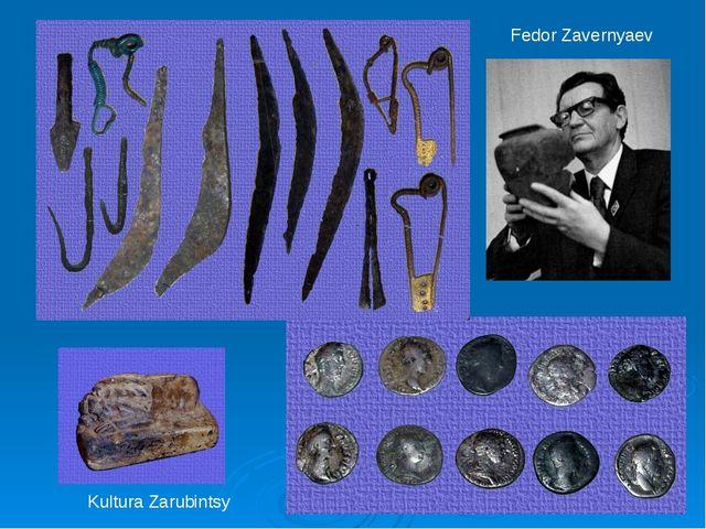Kultura Zarubintsy Fedor Zavernyaev
