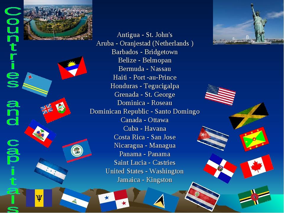 Antigua - St. John's Aruba - Oranjestad (Netherlands ) Barbados - Bridgetown...
