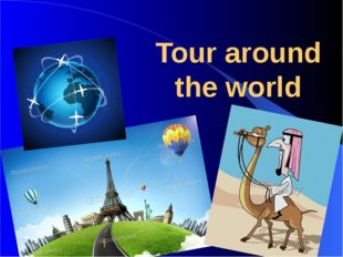 Tour around the world This is a test
