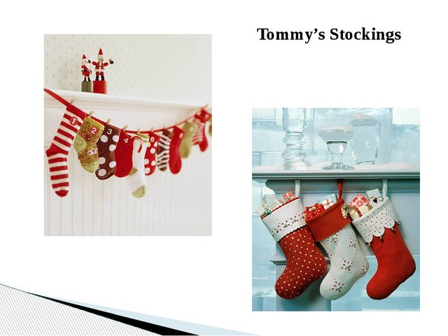 Tommy's Stockings