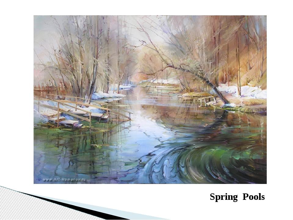 Spring Pools