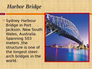 Harbor Bridge Sydney Harbour Bridge in Port Jackson, New South Wales, Austral