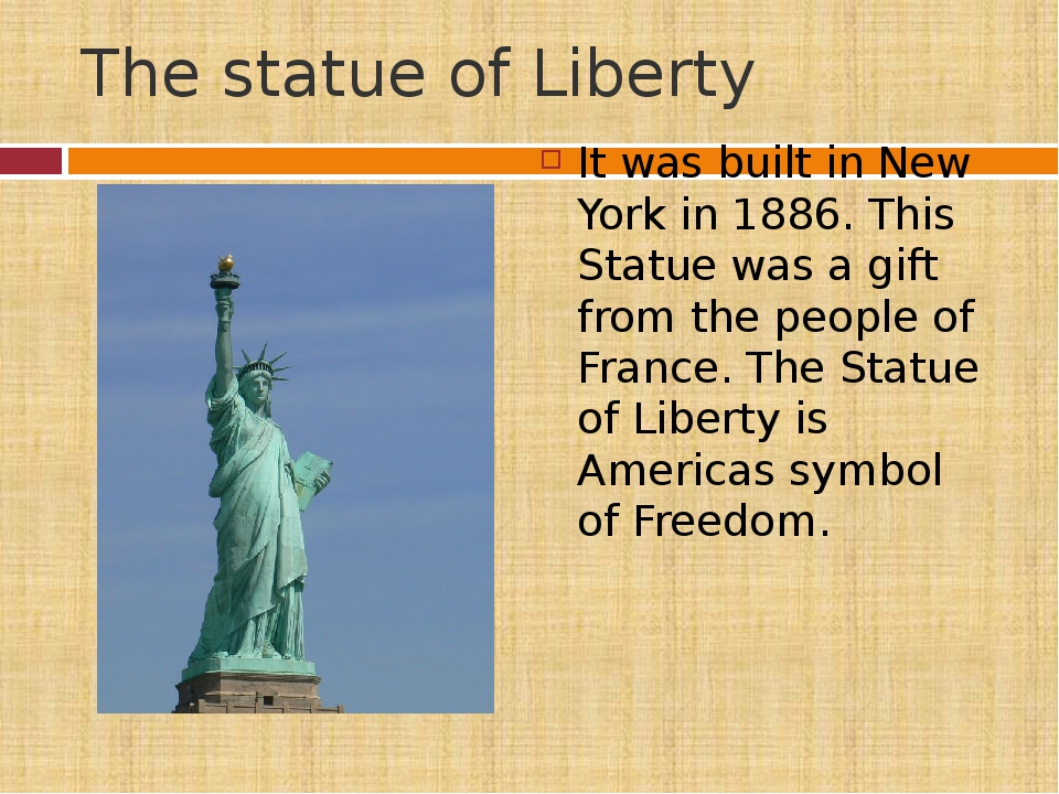 The statue of Liberty It was built in New York in 1886. This Statue was a gif...