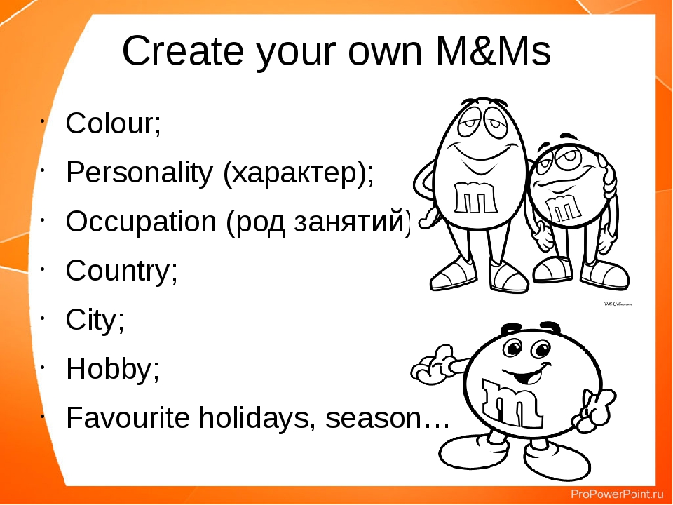 Create your own M&Ms Colour; Personality (характер); Occupation (род занятий)...